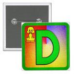 Alphabet Letter D Pin
