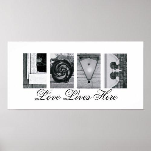 Alphabet Letter Photography Love Lives Here print