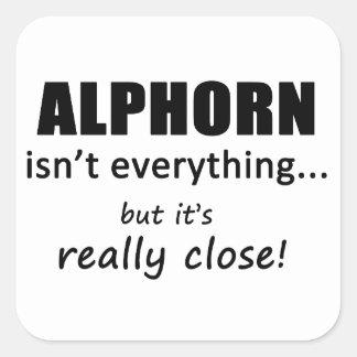 Alphorn Isn't Everything Square Sticker