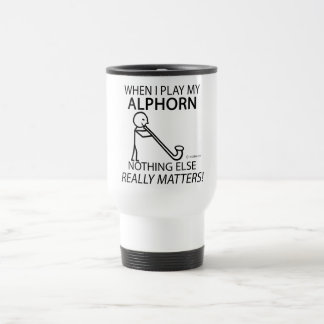 Alphorn Nothing Else Matters Travel Mug