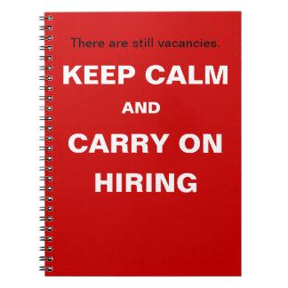 Alquiler y reclutamiento - guarde el lema divertid spiral notebooks