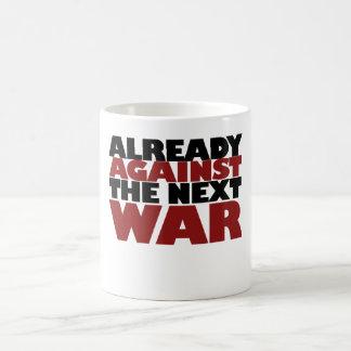 Already Against the next War Coffee Mug