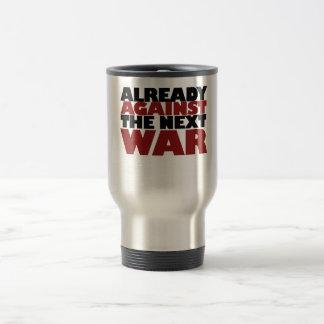 Already Against the next War Travel Mug