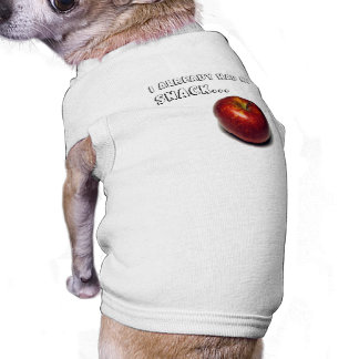 Already had my Snack Dog T-Shirt