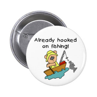 Already Hooked on Fishing Tshirts and Gifts Button