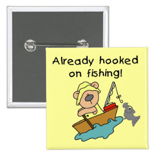 Already Hooked on Fishing Tshirts and Gifts Pins