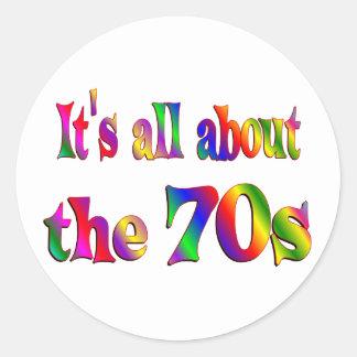 Alrededor los años 70 pegatina redonda