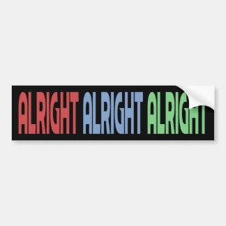 Alright Alright Alright Bumper Sticker