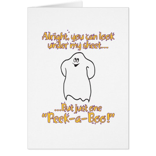 Alright you can look under my sheet – Peek-a-Boo Card