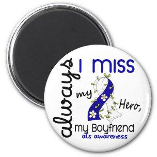 ALS Always I Miss My Boyfriend 3 Fridge Magnets
