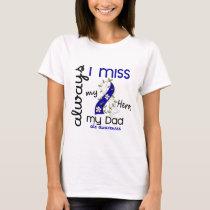 ALS Always I Miss My Dad 3 T-Shirt