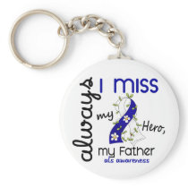 ALS Always I Miss My Father 3 Keychain