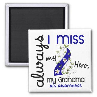 ALS Always I Miss My Grandma 3 2 Inch Square Magnet