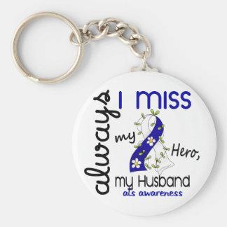ALS Always I Miss My Husband 3 Basic Round Button Keychain