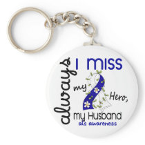 ALS Always I Miss My Husband 3 Keychain