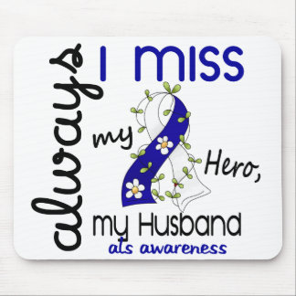 ALS Always I Miss My Husband 3 Mouse Pad