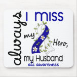 ALS Always I Miss My Husband 3 Mouse Pads