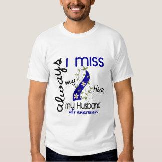 ALS Always I Miss My Husband 3 T-Shirt