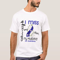 ALS Always I Miss My Husband 3 T-Shirt