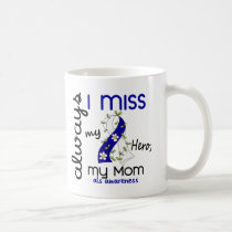 ALS Always I Miss My Mom 3 Coffee Mug