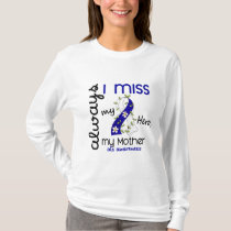 ALS Always I Miss My Mother 3 T-Shirt