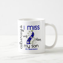 ALS Always I Miss My Son 3 Coffee Mug