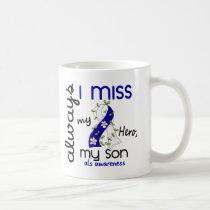 ALS Always I Miss My Son 3 Coffee Mug