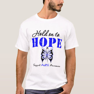 ALS Awareness HOLD ON TO HOPE T-Shirt