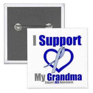 ALS Awareness I Support My Grandma Pinback Button