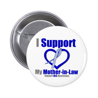 ALS Awareness I Support My Mother-in-Law 2 Inch Round Button