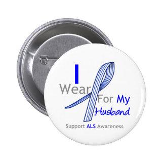 ALS Awareness I Wear ALS Ribbon For My Husband Pinback Button