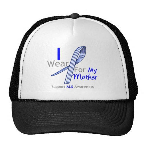 ALS Awareness I Wear ALS Ribbon For My Mother Trucker Hat