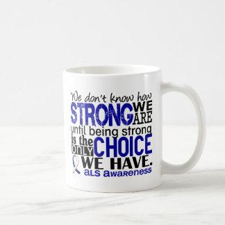 ALS cómo es fuerte somos Taza Clásica