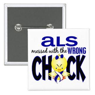 ALS ensuciado con el polluelo incorrecto Pin Cuadrado