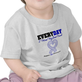 ALS Every Day I Miss My Best Friend Tshirt