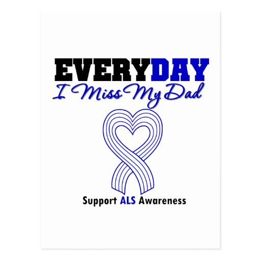 ALS Every Day I Miss My Dad Postcard