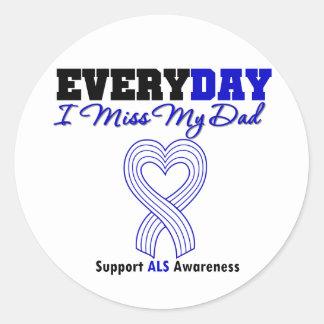 ALS Every Day I Miss My Dad Round Stickers