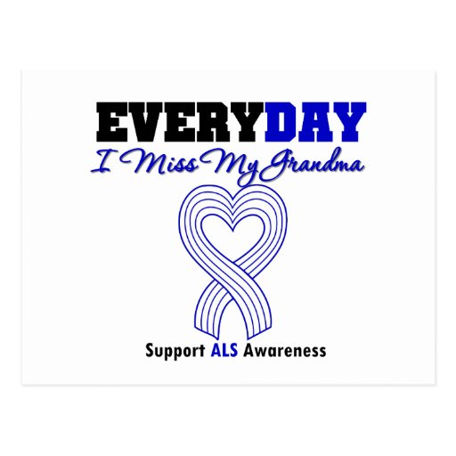 ALS Every Day I Miss My Grandma Post Card