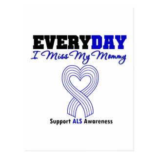 ALS Every Day I Miss My Mommy Postcard