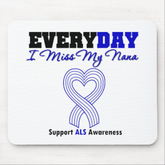 ALS Every Day I Miss My Nana Mouse Pad