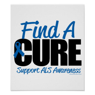 ALS Find A Cure Poster