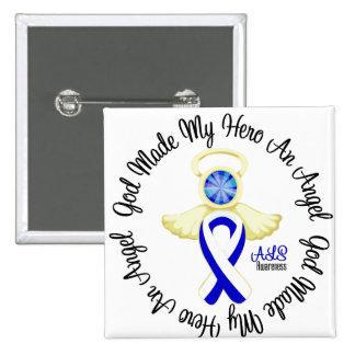 ALS God Made My Hero An Angel Pinback Button