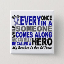 ALS Hero Comes Along 1 Brother Button