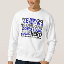 ALS Hero Comes Along 1 Brother-In-Law Sweatshirt