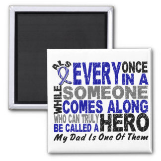 ALS Hero Comes Along 1 Dad 2 Inch Square Magnet
