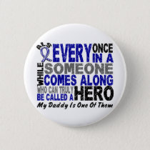 ALS Hero Comes Along 1 Daddy Pinback Button