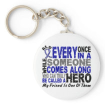ALS Hero Comes Along 1 Friend Keychain