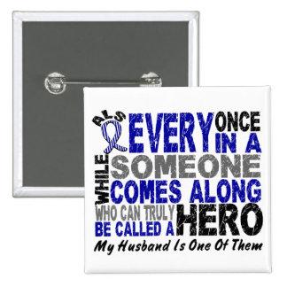 ALS Hero Comes Along 1 Husband Button