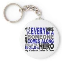 ALS Hero Comes Along 1 Husband Keychain