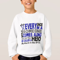 ALS Hero Comes Along 1 Uncle Sweatshirt
